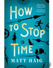 How to Stop Time by Mat Haig