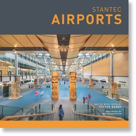 Stantec: Airports by Trevor Boddy