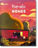 Nomadic Homes: Architecture on the Move by Philip Jodidio