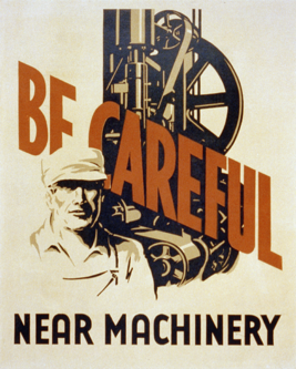 WPA Poster - Be Careful Near Machinery