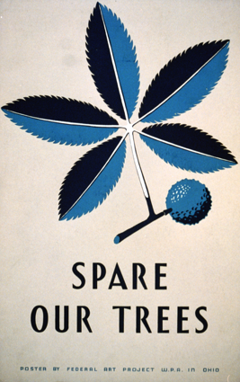 WPA Poster - Spare Our Trees