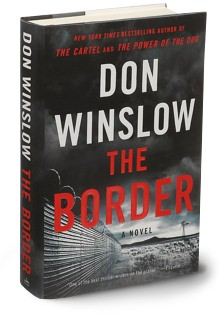 The Border: A Novel by Don Winslow