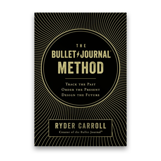 Ryder Carroll The Bullet Journal Method