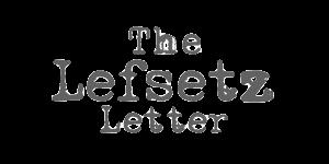 The Lefsetz Letter
